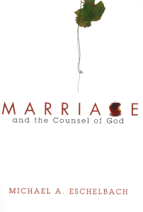 Marriage and the counsel of God