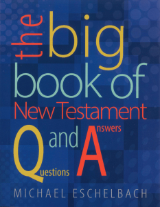 the big book of NT questions and answers